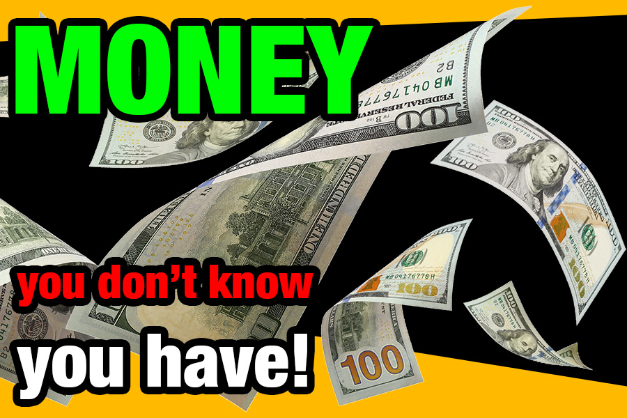 Unclaimed Property | Your money you don't know you have!